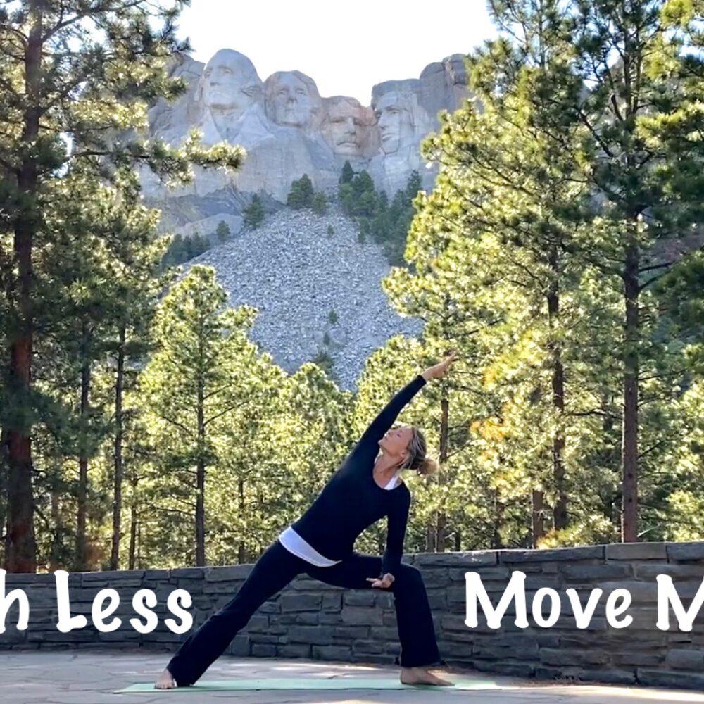 Rush Less…Move More!
